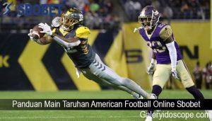 Panduan Main Taruhan American Football Online Sbobet